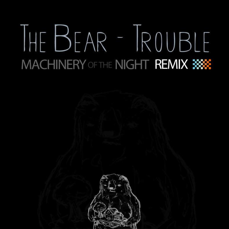 TheBear-MachineryOfTheNightRemixArtwork